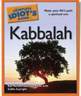 The Complete Idiot's Guide to Kabbalah