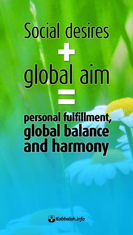 Social Desires + Global Aim = Personal Fulfillment