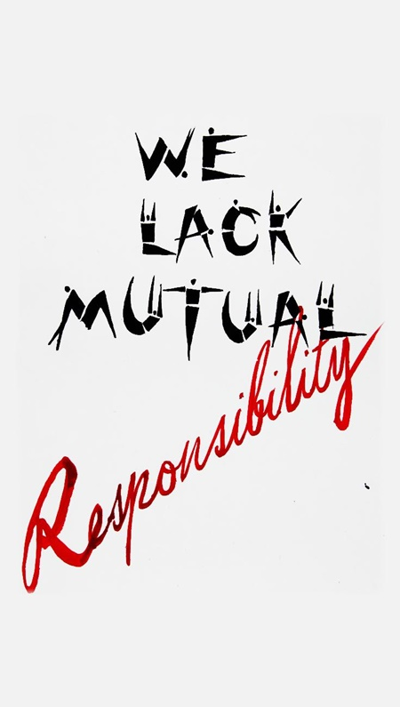 We lack mutual responsibility by Zenita Komad