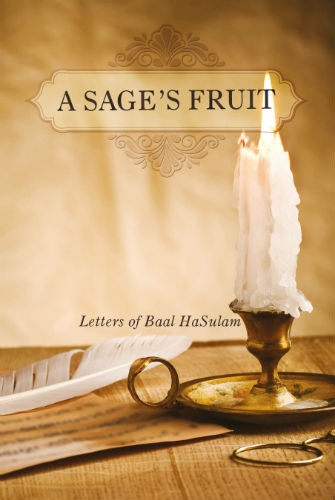 A Sage's Fruit: Letters of Baal HaSulam