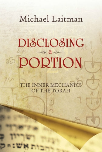 Disclosing a Portion: The Inner Meaning of the Torah