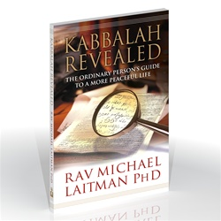 Kabbalah Revealed: A Guide To A More Peaceful Life