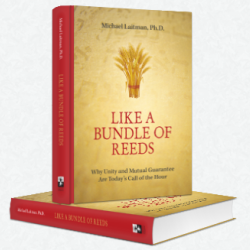 Like a Bundle of Reeds by Dr. Michael Laitman