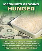 Mankind\'s Growing Hunger