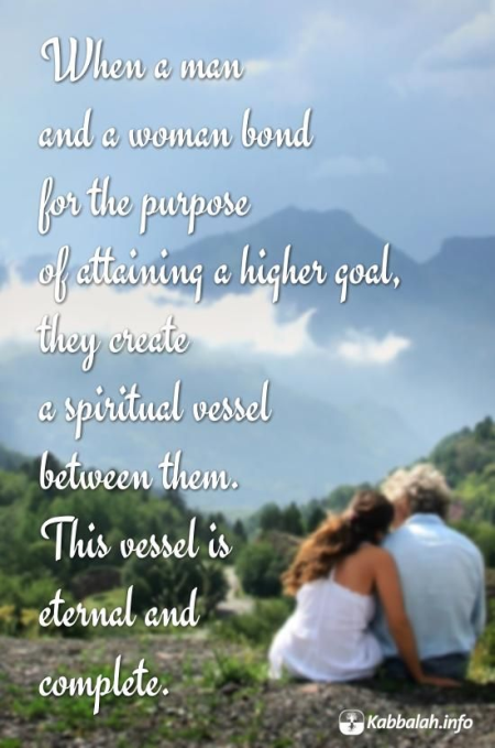 When a Man and a Woman Bond... [Kabbalah Quote]