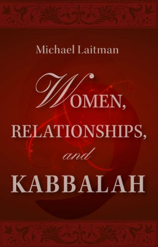Women, Relationships & Kabbalah